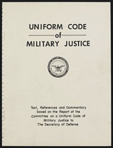 UCMJ Uniform Code of Military Justice